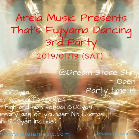 That's Fujiyama Dancing 3rd Party!! 2019/01/19(Sat)
