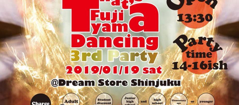 お客様参加型ダンスミュージックイベント That's Fujiyama Dancing!!
